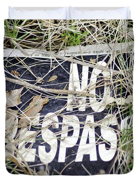 No Trespassing Duvet Cover by LeeAnn McLaneGoetz McLaneGoetzStudioLLCcom
