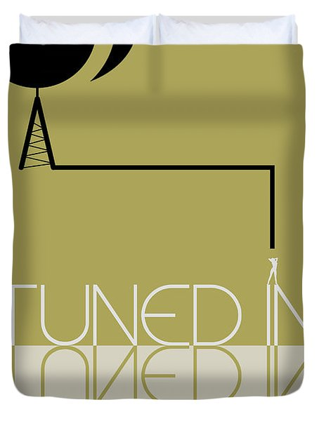 Tuned In Poster Duvet Cover by Naxart Studio