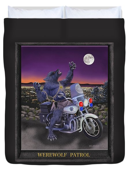 Werewolf Patrol Duvet Cover by Glenn Holbrook