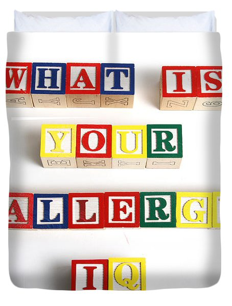 What Is Your Allergy Iq Duvet Cover by Photo Researchers