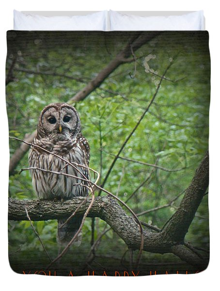 Whoooo Wishes  You A Happy Halloween - Greeting Card - Owl Duvet Cover by Mother Nature