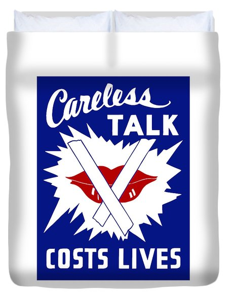 Careless Talk Costs Lives  Duvet Cover by War Is Hell Store