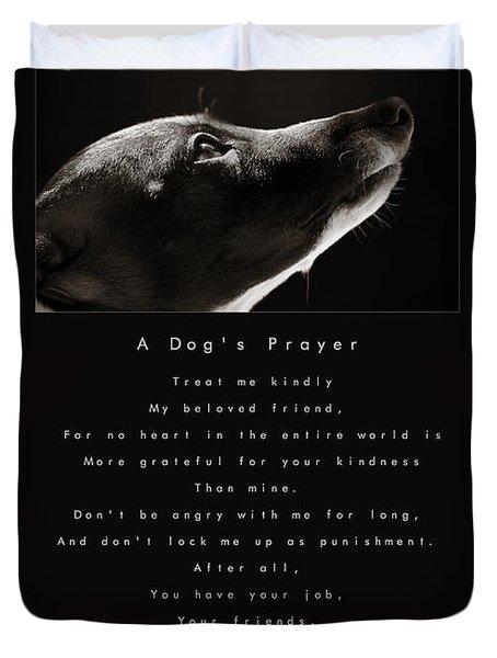 A Dog's Prayer Duvet Cover by Angela Rath