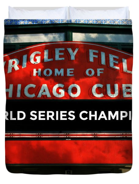 2016 World Champions - Wrigley Field Sign Duvet Cover by Stephen ...