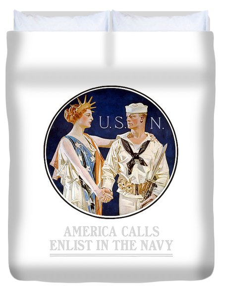 America Calls Enlist In The Navy Duvet Cover by War Is Hell Store