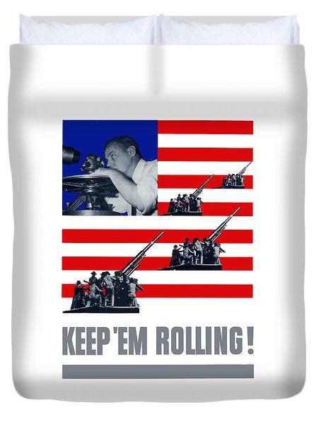 Artillery -- Keep 'em Rolling Duvet Cover by War Is Hell Store