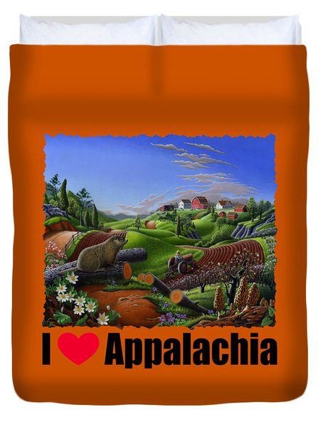 I Love Appalachia - Spring Groundhog Duvet Cover by Walt Curlee