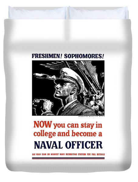 Become A Naval Officer Duvet Cover by War Is Hell Store
