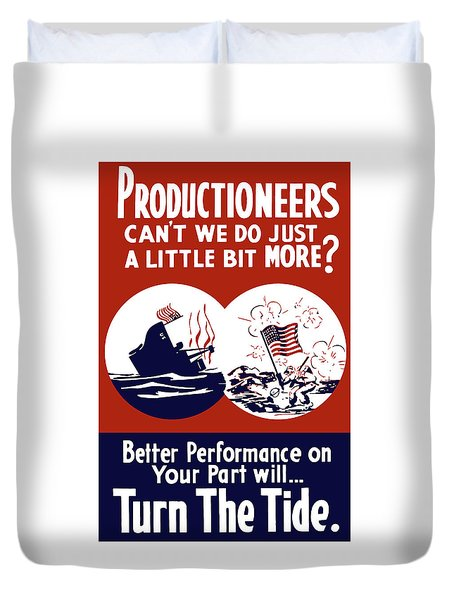 Better Performance On Your Part Will Turn The Tide Duvet Cover by War Is Hell Store
