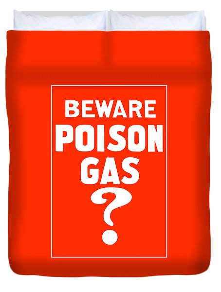 Beware Poison Gas Duvet Cover by War Is Hell Store