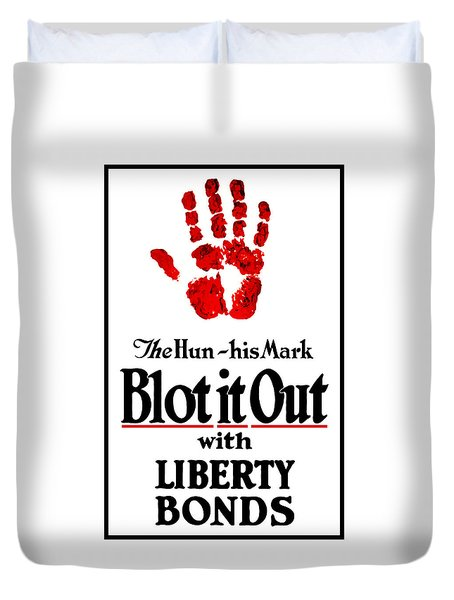 Blot It Out With Liberty Bonds Duvet Cover by War Is Hell Store