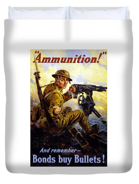 Bonds Buy Bullets Duvet Cover by War Is Hell Store