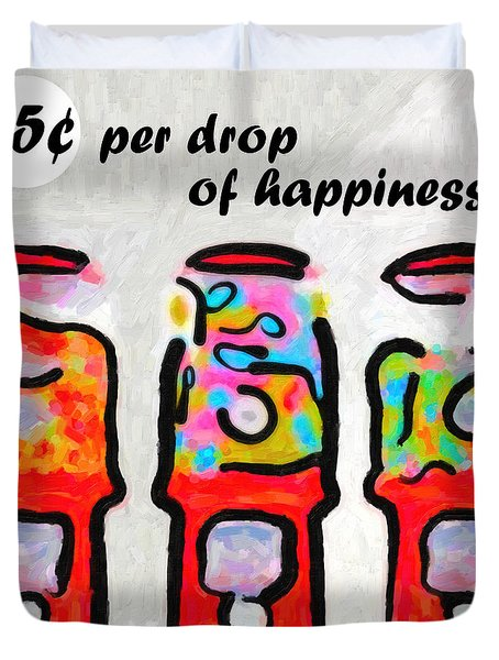 Candy Machines . 25 Cents Per Drop Of Happiness Duvet Cover by Wingsdomain Art and Photography