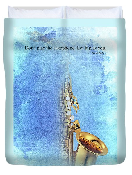 Charlie Parker Saxophone Vintage Poster And Quote, Gift For Musicians Duvet Cover by Pablo Franchi