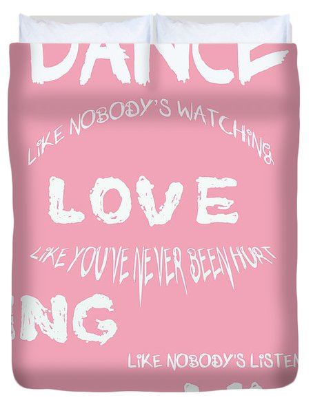Dance Like Nobody's Watching Duvet Cover by Nomad Art And  Design
