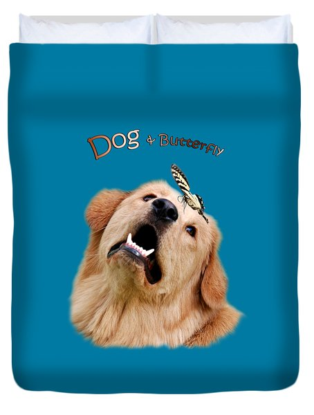 Dog And Butterfly Duvet Cover by Christina Rollo