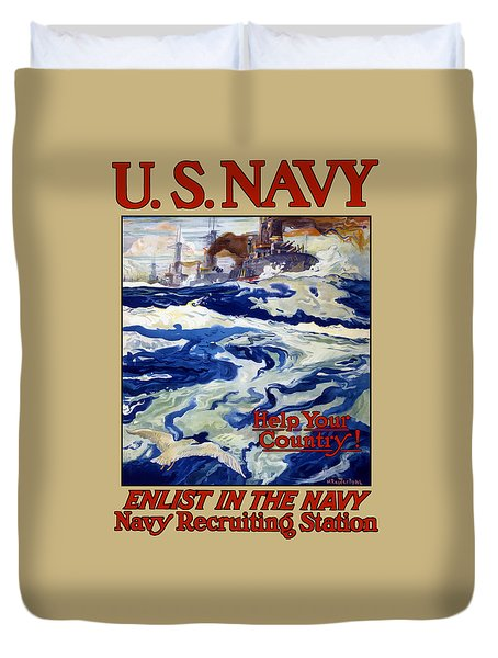 Enlist In The Navy - For Liberty's Sake Duvet Cover by War Is Hell Store
