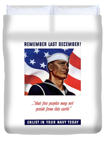 Enlist In Your Navy Today Duvet Cover by War Is Hell Store