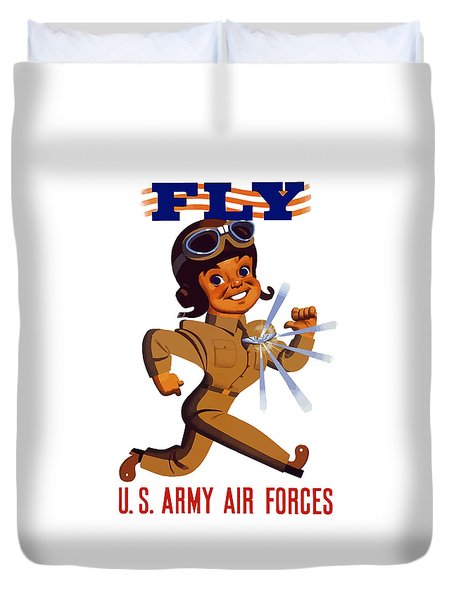Fly - Us Army Air Forces Duvet Cover by War Is Hell Store