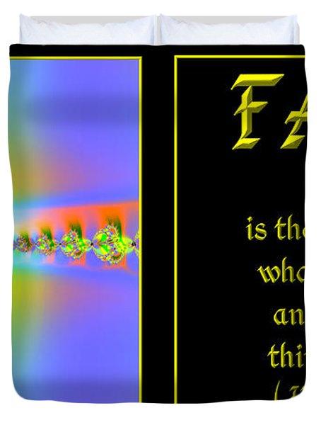 Fractal Faith Hebrews 11 Duvet Cover by Rose Santuci-Sofranko