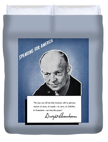 General Eisenhower Speaking For America Duvet Cover by War Is Hell Store