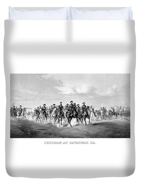 General Sherman At Savannah Duvet Cover by War Is Hell Store