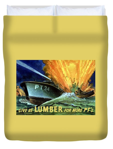 Give Us Lumber For More Pt's Duvet Cover by War Is Hell Store