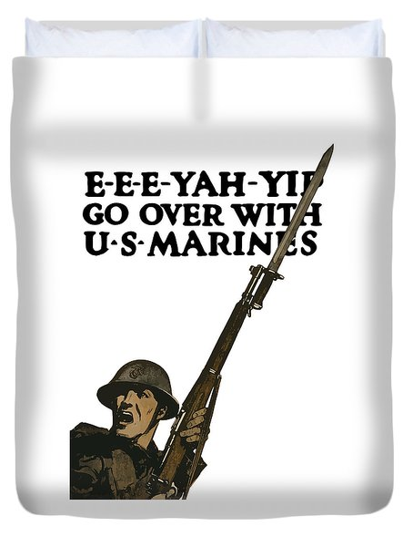 Go Over With Us Marines Duvet Cover by War Is Hell Store