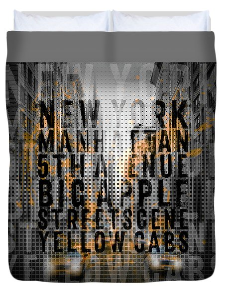 Graphic Art Nyc 5th Avenue Yellow Cabs - Typography And Splashes Duvet Cover by Melanie Viola
