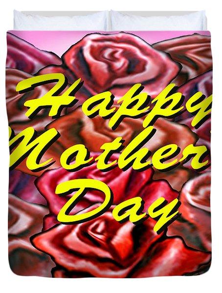 Happy Motherer's Day Duvet Cover by Kevin Middleton