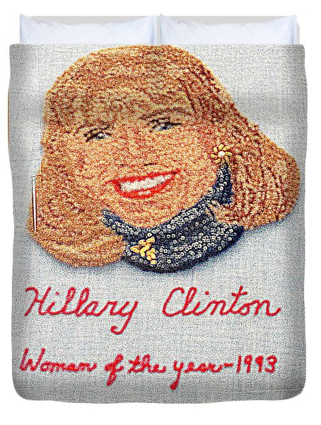 Hillary Clinton Woman Of The Year Duvet Cover by Randall Weidner