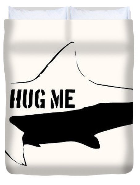 Hug me shark - Black  Duvet Cover by Pixel  Chimp