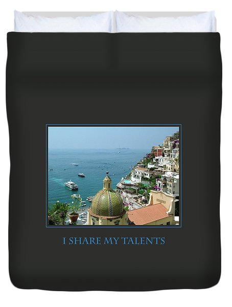 I Share My Talents Duvet Cover by Donna Corless