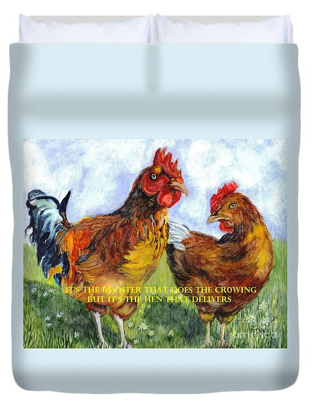 It's The Rooster Duvet Cover by Carol Wisniewski