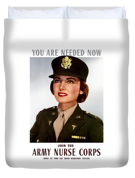 Join The Army Nurse Corps Duvet Cover by War Is Hell Store