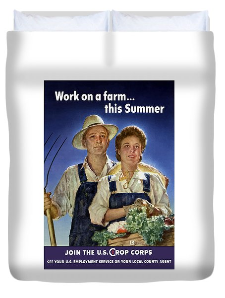 Join The U.s. Crop Corps Duvet Cover by War Is Hell Store