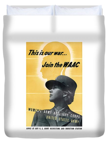 Join The Waac Duvet Cover by War Is Hell Store