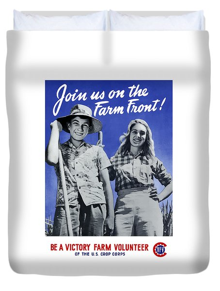 Join Us On The Farm Front Duvet Cover by War Is Hell Store