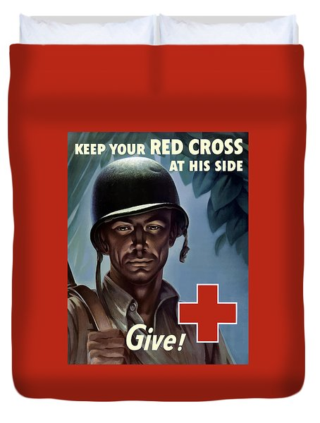 Keep Your Red Cross At His Side Duvet Cover by War Is Hell Store