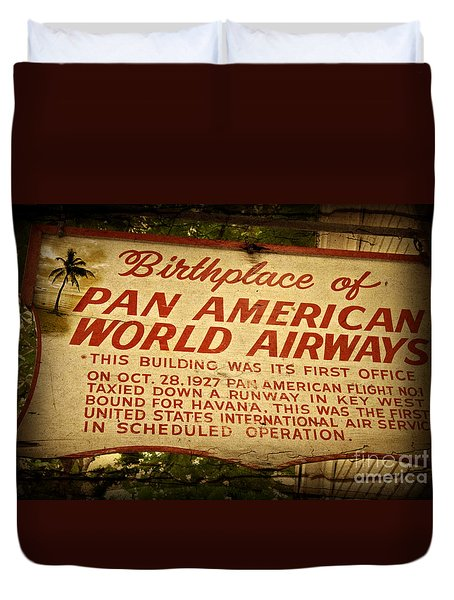 Key West Florida - Pan American Airways Birthplace Sign Duvet Cover by John Stephens