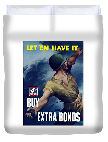 Let Em Have It Duvet Cover by War Is Hell Store