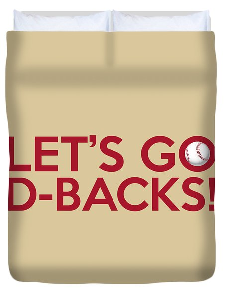 Let's Go D-backs Duvet Cover by Florian Rodarte