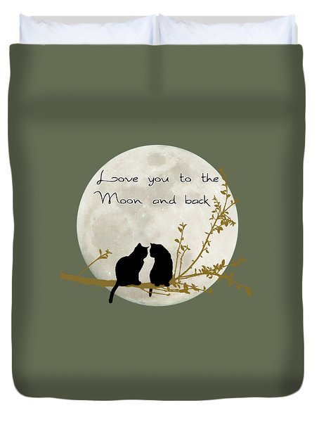 Love You To The Moon And Back Duvet Cover by Linda Lees