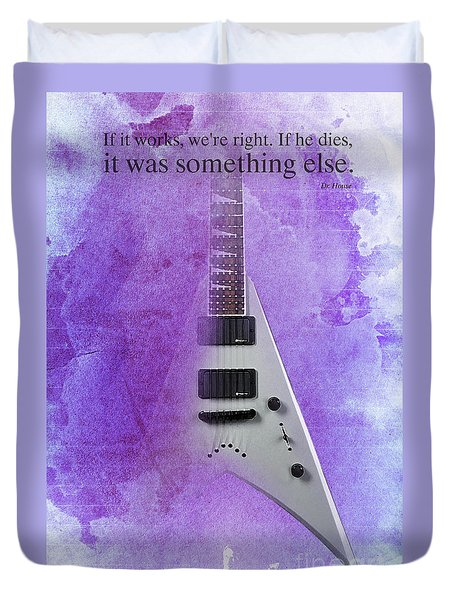 Dr House Inspirational Quote And Electric Guitar Purple Vintage Poster For Musicians And Trekkers Duvet Cover by Pablo Franchi