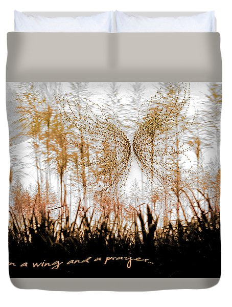 On A Wing And A Prayer Duvet Cover by Holly Kempe