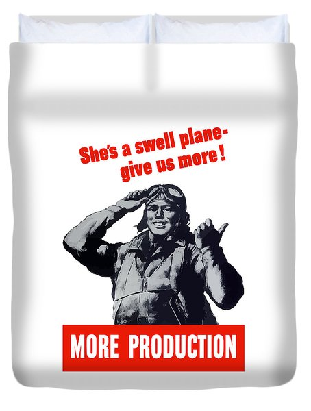 Plane Production Give Us More Duvet Cover by War Is Hell Store