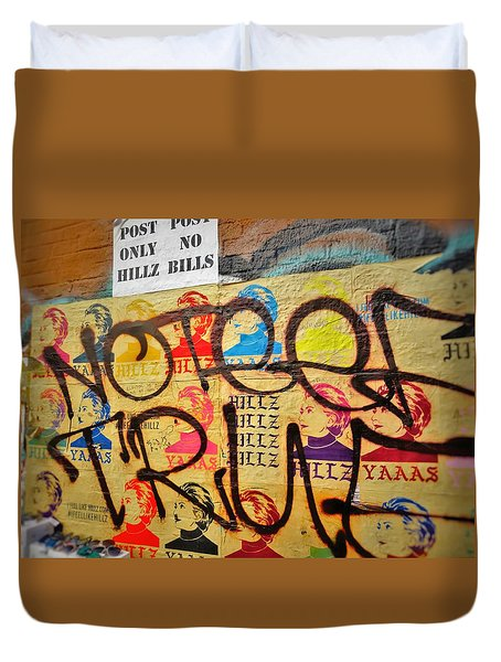 Post No Bills Hillary Clinton  Duvet Cover by Funkpix Photo Hunter
