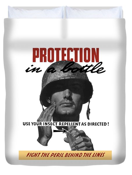 Protection In A Bottle Fight The Peril Behind The Lines Duvet Cover by War Is Hell Store