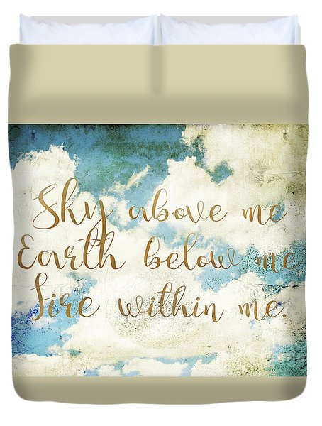 Spiritual Quote  Duvet Cover by Sophie McAulay