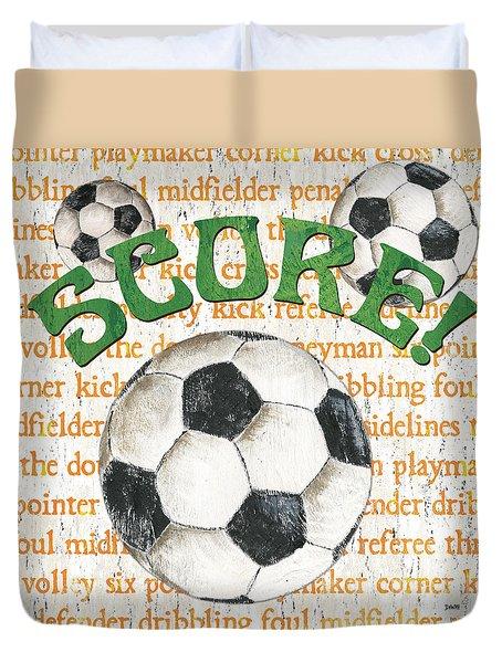 Sports Fan Soccer Duvet Cover by Debbie DeWitt
